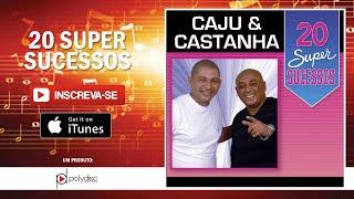 Caju & Castanha - As Moças de Antigamente e as Moças de Hoje em Dia