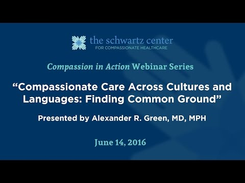 Compassionate Care Across Cultures and Languages