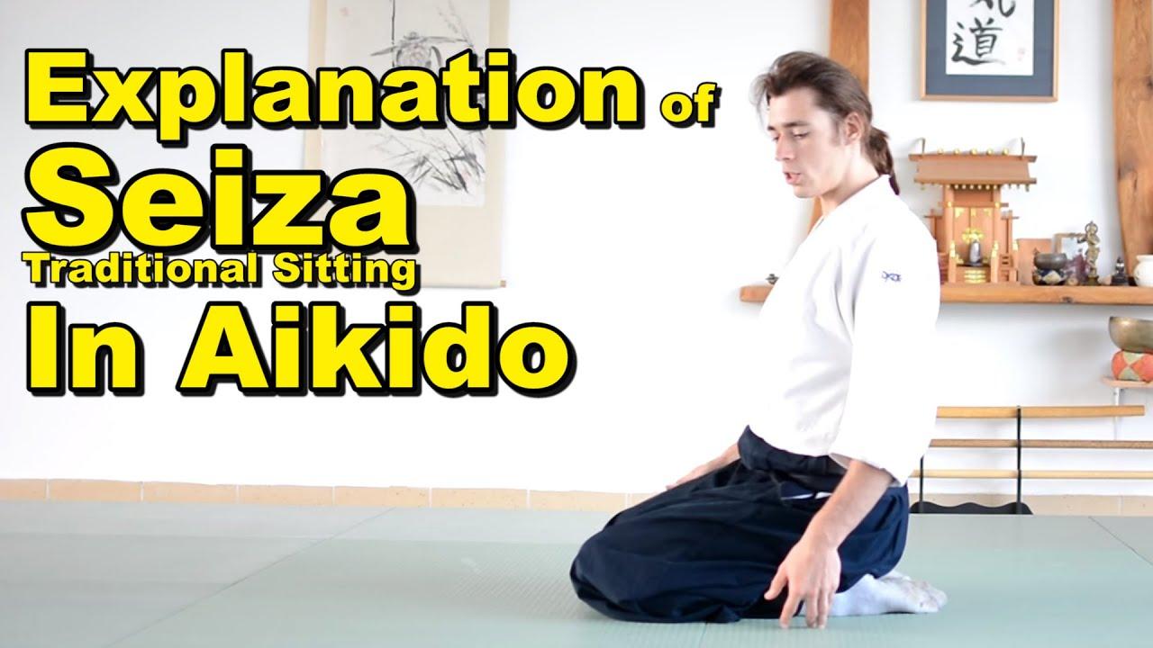 Seiza aikido tutorial] explanation of seiza (sitting) in aikido - youtube