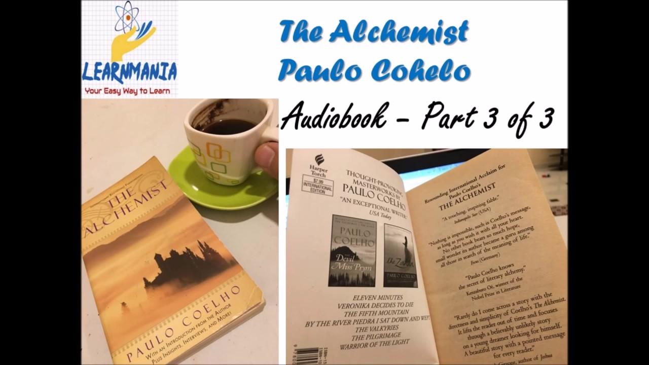 the alchemist paulo coelho audio book part  the alchemist paulo coelho audio book part 3
