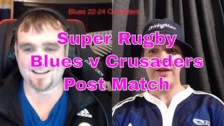 Blues v Crusaders Post Match Reaction