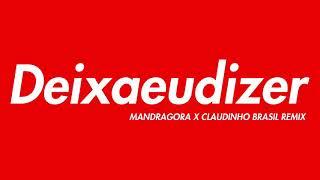 Baixar Claudia, Marcelo D2 - Deixa Eu Dizer (Mandragora, Claudinho Brasil Remix)