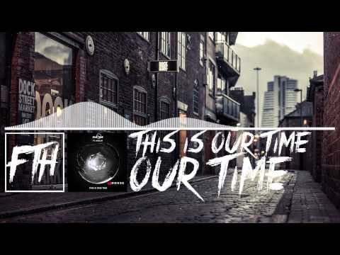 [House] Our Time - This Is Our Time [Free Download]