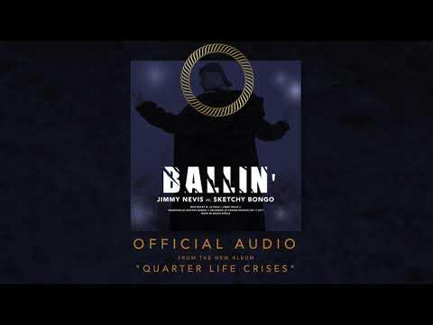 BALLIN' (OFFICIAL AUDIO) ft. SKETCHY BONGO