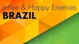 JETFIRE & Happy Enemies - Brazil (Original Mix)