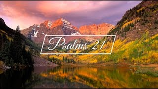Psalm 21 - King James Version (KJV)