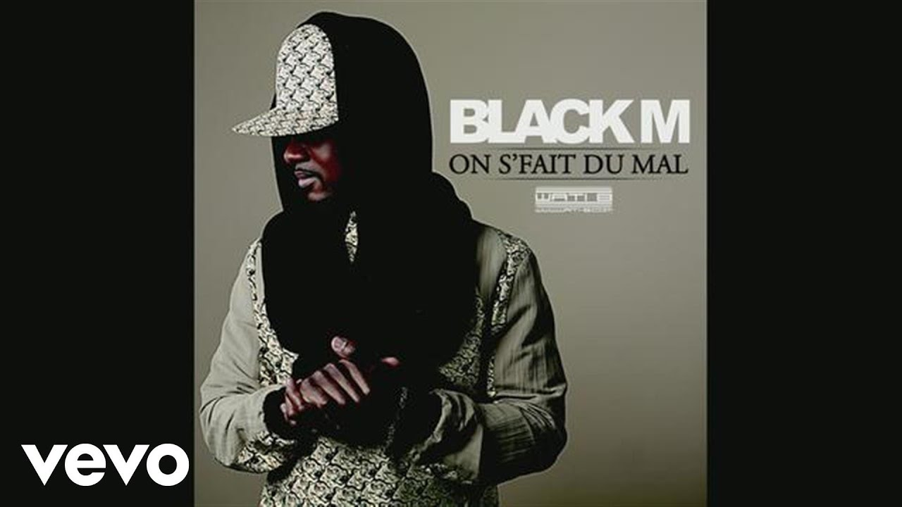 music black m on sfait du mal
