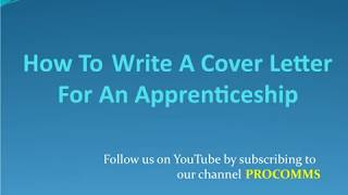 How To Write A Cover Letter For An Apprenticeship | Apprenticeship cover letter