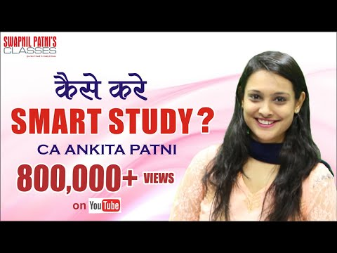 How to prepare for your exams - Smart Study Techniques By CA Ankita Patni