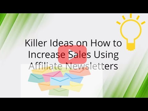 03 Killer Ideas on How to Increase Sales Using Affiliate Newsletters