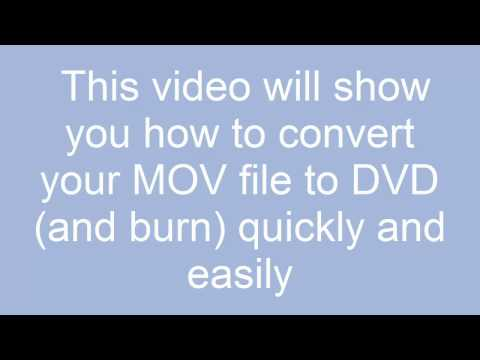 How To Convert MOV To DVD And Burn