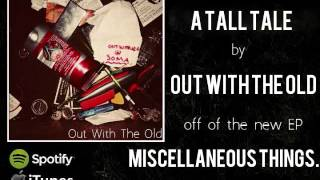 Watch Out With The Old A Tall Tale video