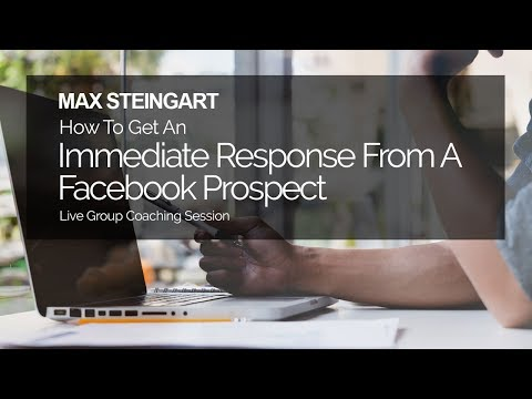 How To Get An Immediate Response From A Facebook Prospect