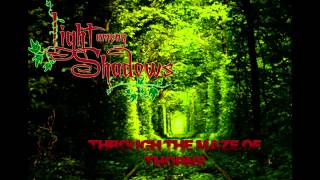 Light Among Shadows - Through the Maze of Thorns