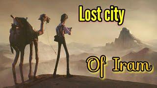 Atlantis of the Sands - lost city of Iram