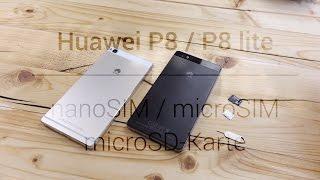 Huawei P8 / P8 lite: nanoSIM, microSIM & microSD einlegen