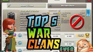 TOP 5 WAR CLAN EVER IN CLASH OF CLANS😱😵||HINDI||