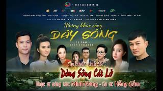 DÒNG SÔNG CÁT LỞ - OST phim Những khúc sông dậy sóng | nhạc sĩ Minh Đăng