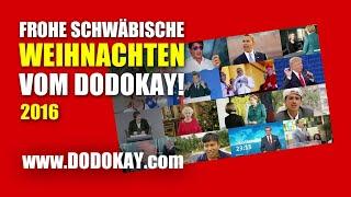 dodokay - Frohe Weihnachten auf schwäbisch - Das Weihnachtsvideo