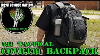 5.11 Tactical Covrt18 Backpack - Gray Man EDC Option - My New Favorite Everyday Urban Backpack