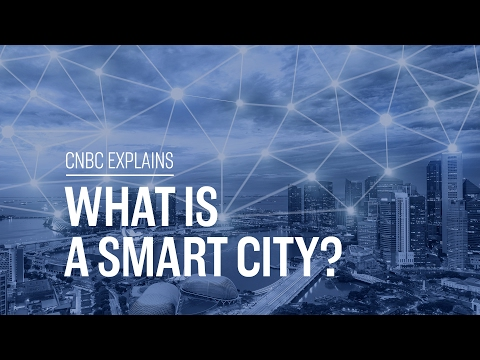 What is a smart city? | CNBC Explains