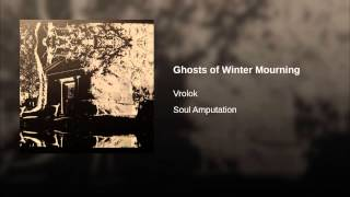 Ghosts of Winter Mourning