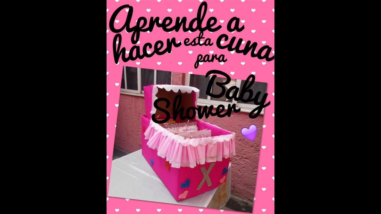 CUNA PARA REGALOS DE BABY SHOWER!♥ FACIL; DIY. - YouTube