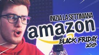 COSA E' IL BLACK FRIDAY? Inizio Settimana Black Friday Amazon - CARICAMENTE ITA 4K