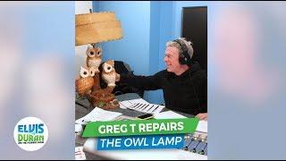 Greg T Repairs Elvis' Owl Lamp | Elvis Duran Exclusive