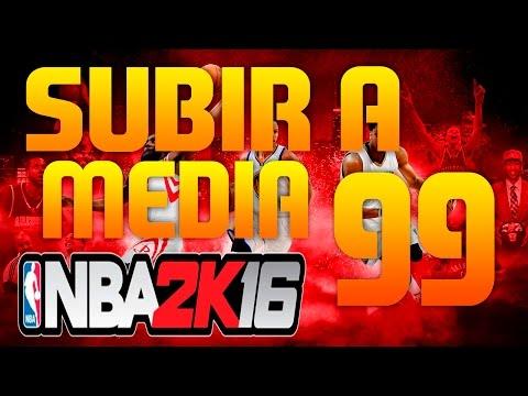 NBA 2K16 | SUBIR RÁPIDO A MEDIA 99 DE JUGADOR