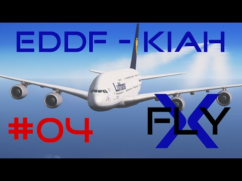FlyX #04  Frankfurt - Houston (DLH A380) [HD]