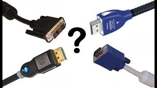 VGA - DVI - HDMI - DISPLAYPORT ARASINDAKİ FARKLILIKLAR