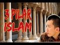 3 PILAR ISLAM OLEH USTADZ Felix Siaw