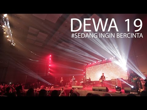 Dewa19 SEDANG INGIN BERCINTA #live Alila Solo