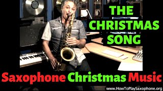 The Christmas Song Saxophone Music by Johnny Ferreira for HowToPlaySaxophone.org
