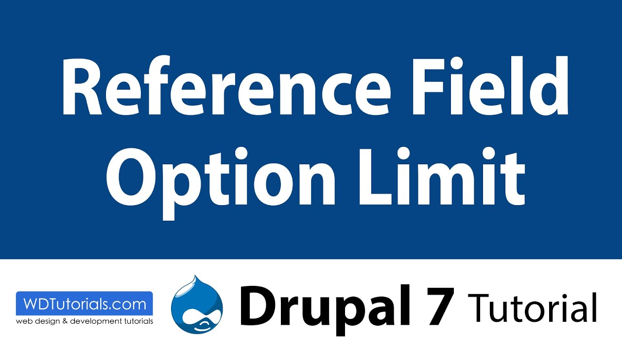 Drupal 7 - How To Limit Reference Field Options