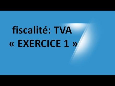 #EP 11 fiscalité: la taxe sur la valeur ajoutée (EXERCICE 1)| 1/6