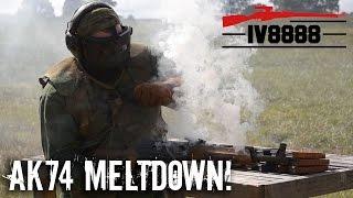 AK-74 Meltdown!