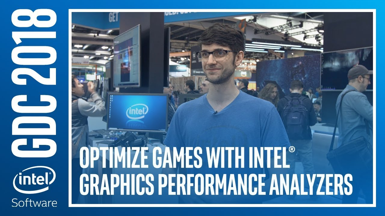 Optimize Games with Intel® Graphics Performance Analyzers | Intel Software