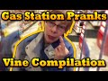 Gas Station Pranks 313 Vine Compilation