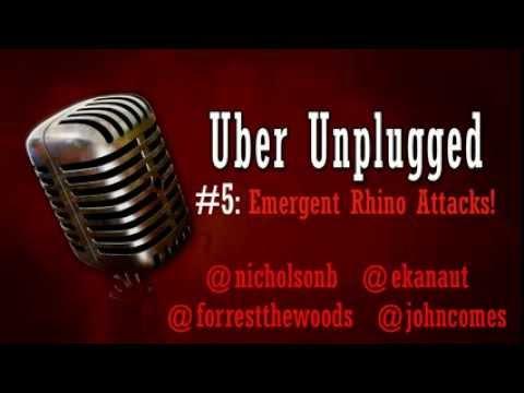 Uber Unplugged #5: Emergent Rhino Attack