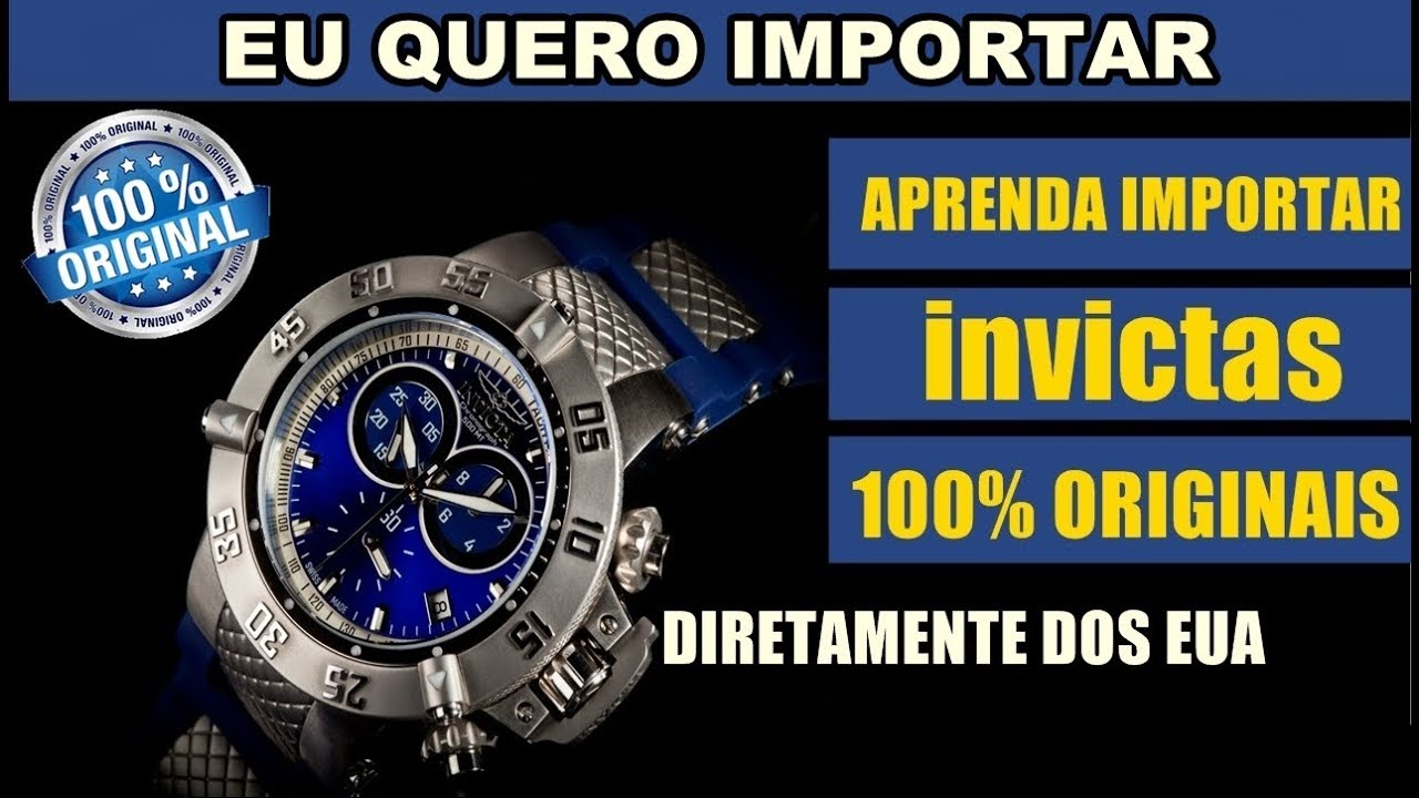 9063b5bb1ec Aprenda importar relógios invicta - Como importar produtos dos estados  unidos para o brasil