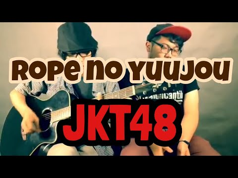 Rope no Yuujou - The Goddamn VVota ( JKT48 cover )