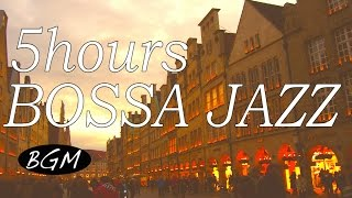 5HOURS Relaxing Cafe Music,Bossa Nova & Jazz,Instrumental Background for Work, Study!のんびり時間を!!