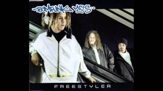 Bomfunk MCs - Freestyler (Freestyler 2000 remix)