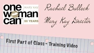 Mary Kay Training - First Part Of Class