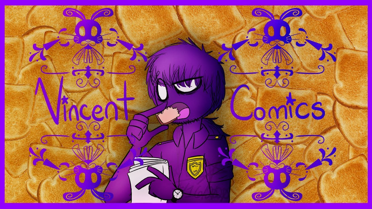 Fnaf Vincents Comic Dubs Please Read Description Ffs U Thots
