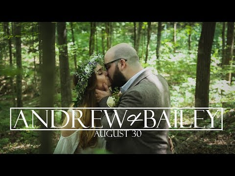 Andrew and Bailey Zidar Wedding Film // August 30th, 2017