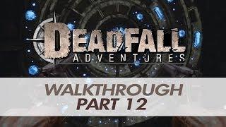 Deadfall Adventures - Walkthrough / Let's Play (Part 12) [XBOX360/PS3/PC]