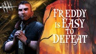 Freddy Is Easy to Defeat - Dead By Daylight - Survivor #122 David King